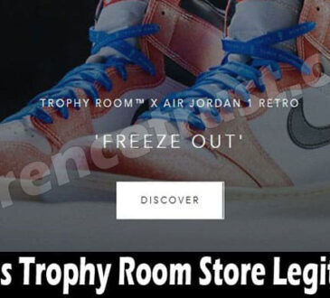 Is Trophy Room Store Legit (July) Consider The Reviews!