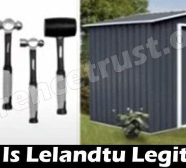 Is Lelandtu Legit (July) Let Us Consider The Review Here
